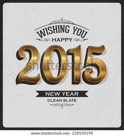 2015 - Happy New Year - Vintage Style Golden Typographic Design - stock vector