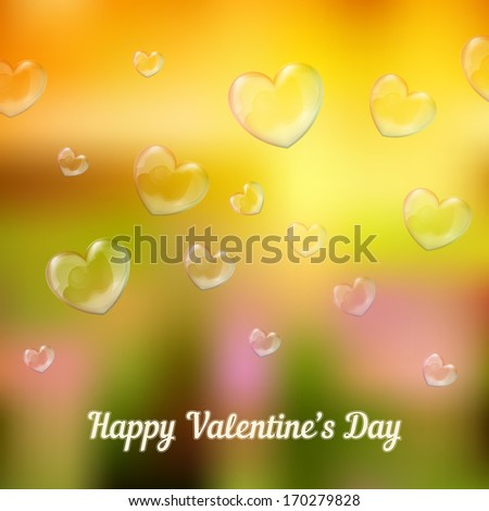 'happy valentine's day' lettering - holiday card with nature background and heart-shaped soap bubbles - stock vector