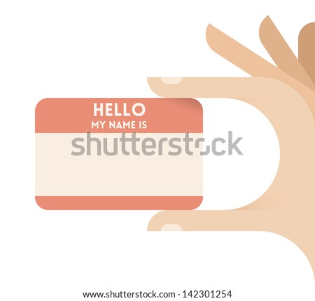 """Hello, my name is"" sticker or personal business card in human hands. Idea - Personal Identify card on web site. Enjoy! - stock vector"