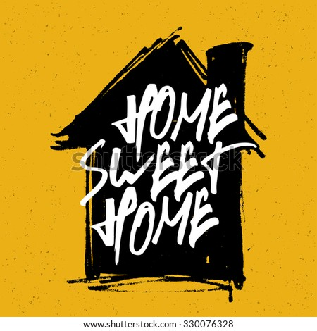 """""""Home sweet home"""" poster. Calligraphy with house hand drawn silhouette on yellow background. - stock vector"""