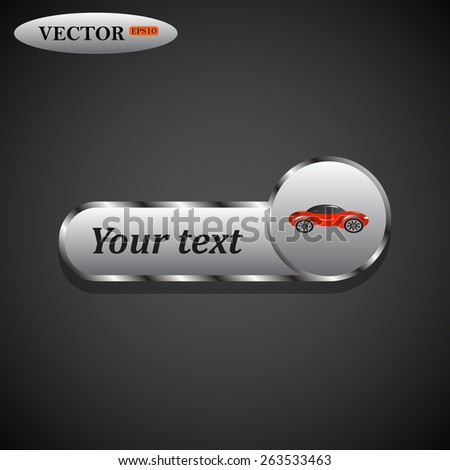 icon on metal buttons for websites. Dark background with shadow. Your text. red car , vector illustration, EPS 10