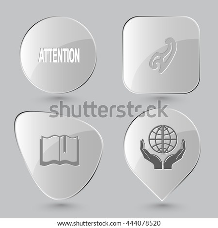 4 images: attention, french curve, book, protection world. Education set. Glass buttons on gray background. Vector icons.