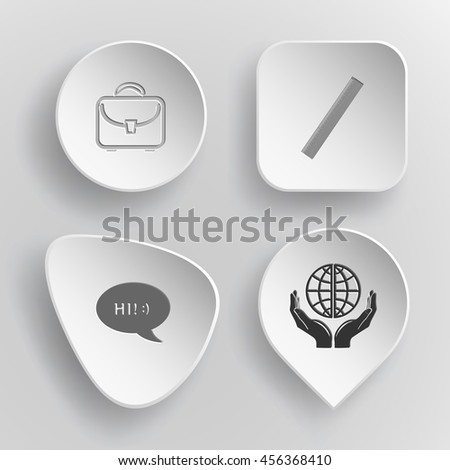 4 images: briefcase, ruler, chat symbol, protection world. Education set. White concave buttons on gray background. Vector icons. - stock vector