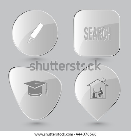 4 images: felt pen, search, graduation cap, home work. Education set. Glass buttons on gray background. Vector icons. - stock vector