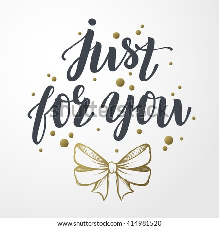 Just you vector text gold bow stock vector hd royalty free just for you vector text with gold bow illustration hand drawn lettering for m4hsunfo Images