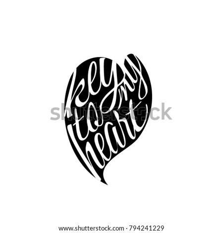 Key My Heart Love Slogan Quote Stock Vector 794241229 - Shutterstock