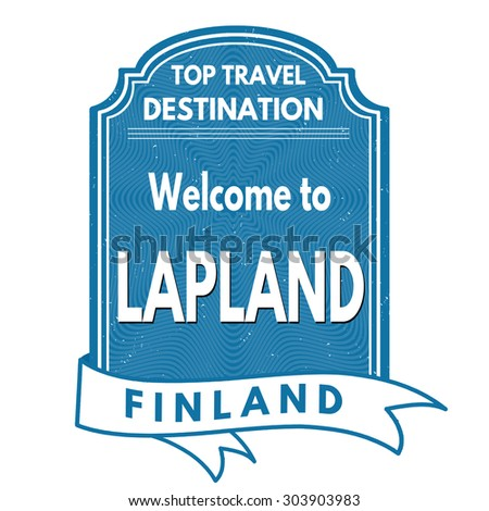 Lapland grunge rubber stamp on white background, vector illustration