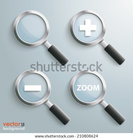 4 Loupes on the grey background. Eps 10 vector file. - stock vector