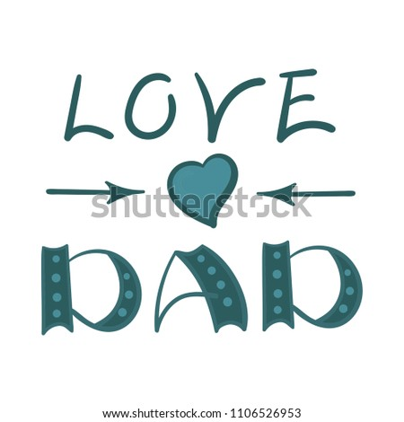Love Dad Lettering Birthday Card Fathers Stock Vector Royalty Free