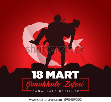 18 March Canakkale Victory. Canakkale is impassable.