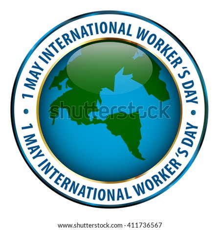1 May Worker's Day Badge. Vector illustration.