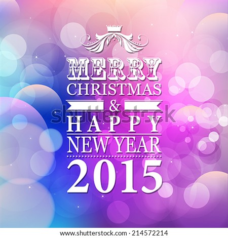 2015 Merry Christmas and Happy  New Year card or background.  Vector illustration.
