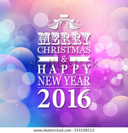 2016 Merry Christmas and Happy New Year card or background with blur background.  Vector illustration.