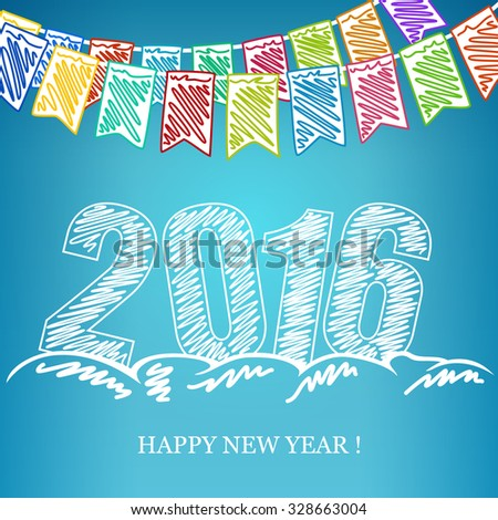2016 Merry Christmas and Happy New Year, New Year Eve Background, Holiday Multicolored Bunting Flags and the Year 2016 in the Drifts of Snow  and Wishes a  Happy New Year, Drawing Crayons or Markers - stock vector