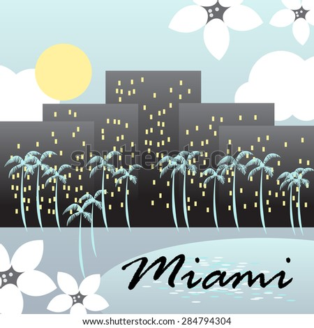 Miami City - Vector Illustration, Graphic Design, Editable For Your Design - stock vector