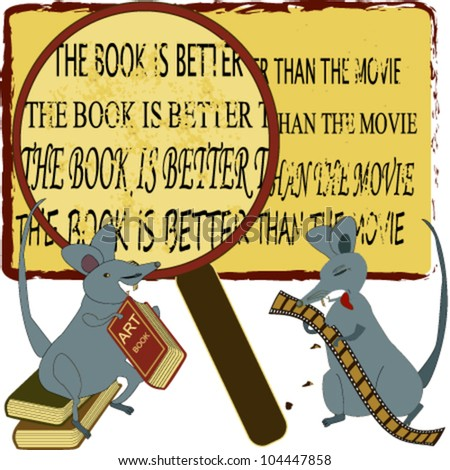 2 mice and The Book Is Better Than the Movie message - stock vector