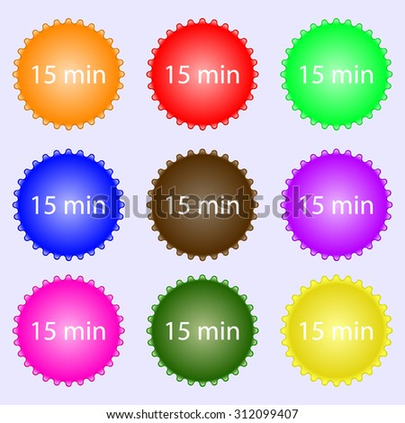 15 minutes sign icon. A set of nine different colored labels. Vector illustration