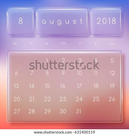 2018 modern calendar on transparent glass panel august vector illustration