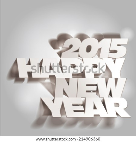 2015: Monochrome Paper Folding with Letter, Happy New Year. - stock vector