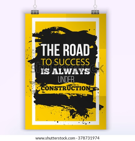 Motivation Business Quote Road to success. Mock up Poster. Design Concept on paper with dark stain easy to edit. A4 format - stock vector