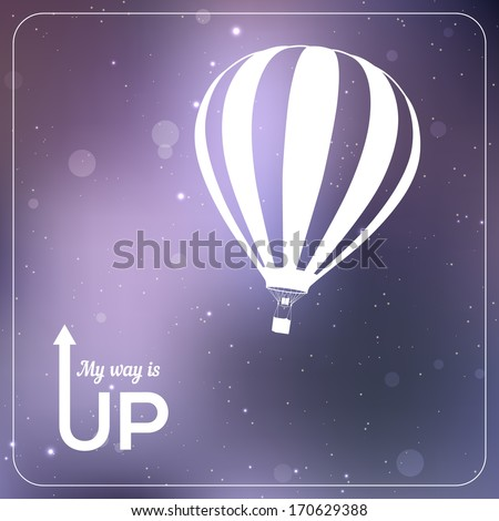 """""""My way is UP"""" hot air balloon vector illustration. White silhouette in vibrant sparkling violet background - stock vector"""