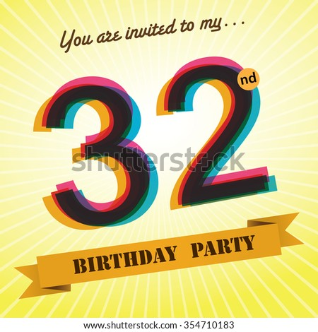 32nd Birthday Party Invite Template Design Stock Vector 354710183