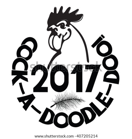 2017 New Year vector illustration with head of rooster ,cock-a-doodle-doo! lettering and  feather - stock vector