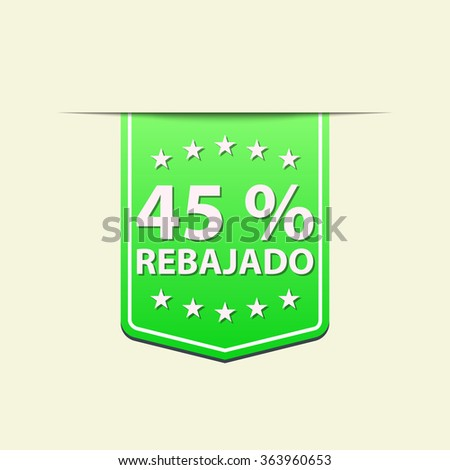 45% Off ribbon label. Green color. Spanish text. Vector illustration. Translation : (title) % Off