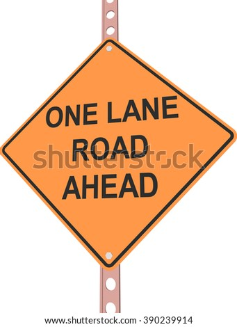 """""""One lane road ahead"""" - 3d illustration of yellow roadsign isolated on white background - stock vector"""