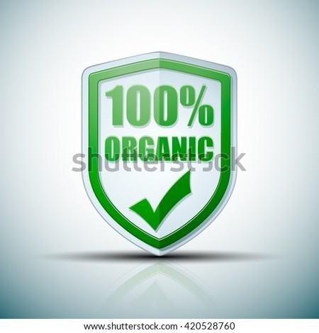 100% Organic shield sign