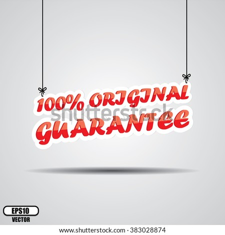 100% original guarantee Sign Hanging On Gray Background - EPS.10 Vector - stock vector