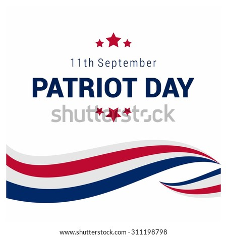 9/11 Patriot Day background, Patriot Day September 11, 2001 Poster Template, we will never forget you, Vector illustration for Patriot Day - stock vector