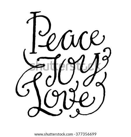 Peace Love Joy Quotes Glamorous Peace Joy Love Inspirational Motivational Quotes Hand Stock Vector