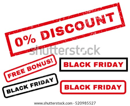 0 Percent Discount rubber seal stamp watermark with bonus banners for Black Friday sales. Text inside rectangular shape with grunge design and unclean texture. Vector red and black stickers.