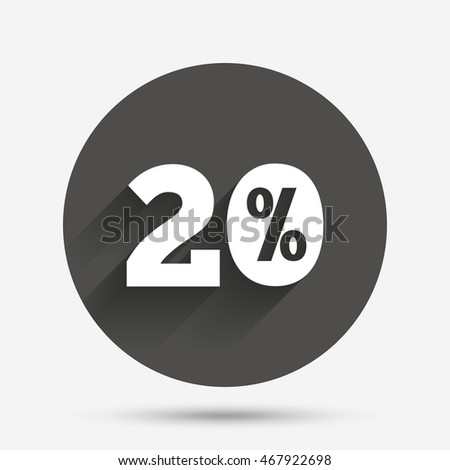 20 percent discount sign icon. Sale symbol. Special offer label. Circle flat button with shadow. Vector