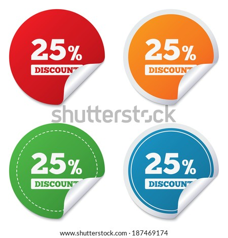 25 percent discount sign icon. Sale symbol. Special offer label. Round stickers. Circle labels with shadows. Curved corner. Vector - stock vector
