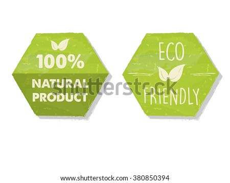 100 percent natural and eco friendly with leaf sign in green hexagons labels, bio ecology concept, vector - stock vector