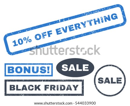 10 Percent Off Everything rubber seal stamp watermark with bonus banners for Black Friday sales. Vector smooth blue emblems. Tag inside rectangular shape with grunge design and dirty texture.