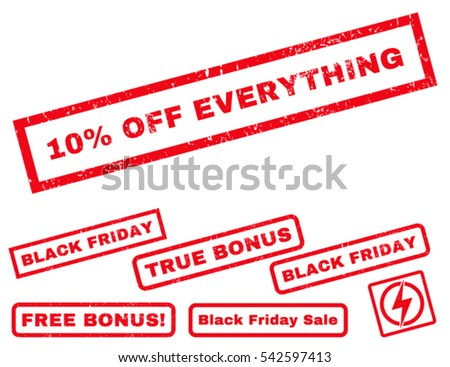 10 Percent Off Everything rubber seal stamp watermark with bonus images for Black Friday offers. Vector red signs. Tag inside rectangular banner with grunge design and dust texture.