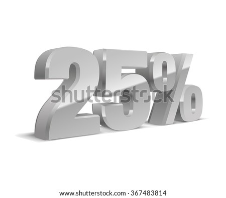 25% percent off, sale white background, silver-gray object 3D. Eps10 Vector. - stock vector