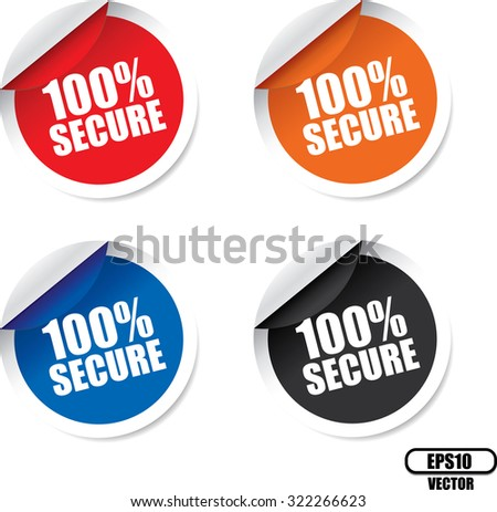 100 Percent Secure Colorful Modern Labels And Stickers. Protected Against Attack. Vector