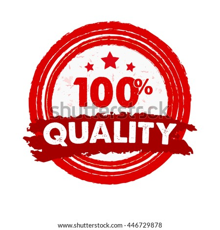 100 percentages quality and stars - text in red grunge drawn round banner with symbol, retro style label, business concept sign, vector - stock vector