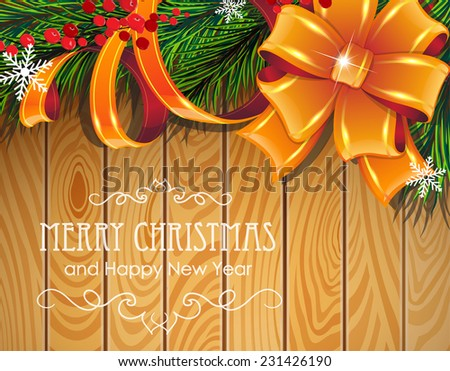 Pine branches, bow, ribbons and red berries on wooden board. - stock vector