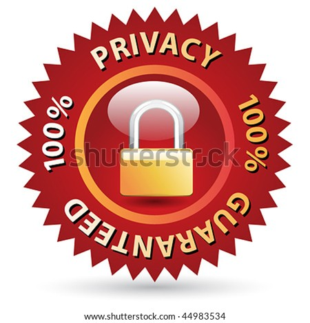 100 % Privacy Guaranteed label vector red sign - stock vector