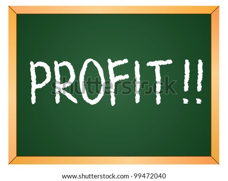 """profit"" word written on chalkboard - stock vector"