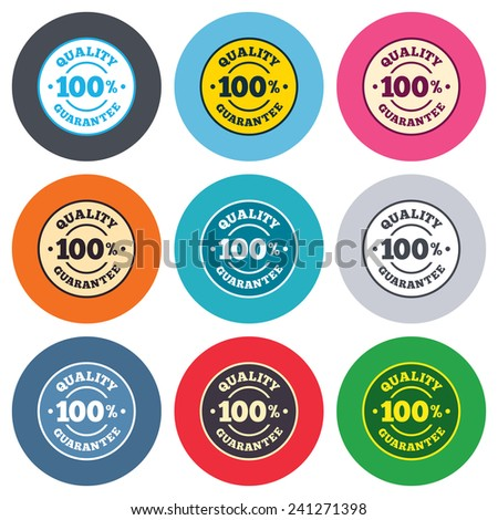 100% quality guarantee sign icon. Premium quality symbol. Colored round buttons. Flat design circle icons set. Vector