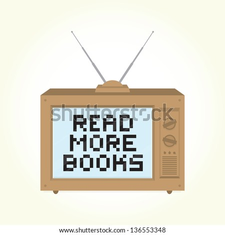 """Read more books"" retro television isolated vector - stock vector"