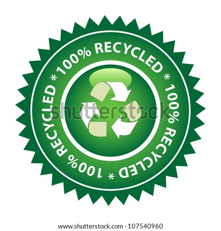 100% Recycled green label. - stock vector