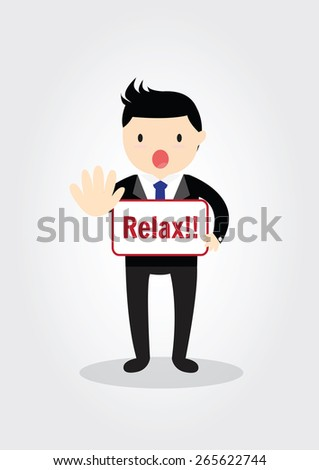 """Relax"" message in businessman's hands - stock vector"