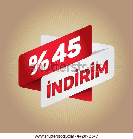 "45% sale arrow tag sign icon. ""Indirim"" (""Discount"" in Turkish) Discount symbol. Special offer label. Gold background."